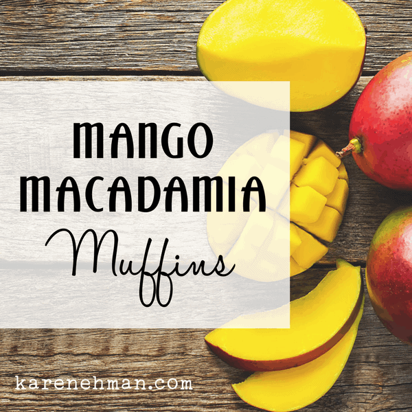 Mango-Macadamia Muffins at karenehman.com.