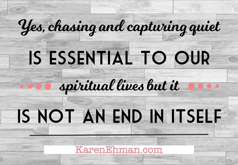 5 steps to quiet at KarenEhman.com