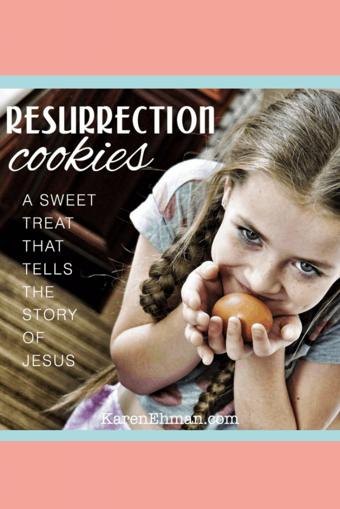 Resurrection cookies are a sweet treat that tells the story of Jesus. Get the details and recipe at karenehman.com.