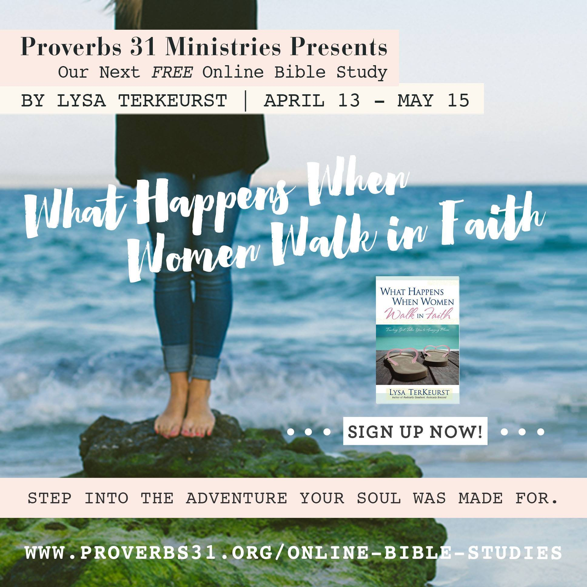 What Happens When Women Walk in Faith {Proverbs 31