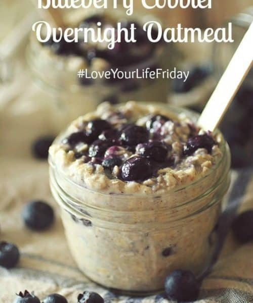 Got blueberries? You'll love this blueberry cobbler overnight oatmeal from #LoveYourLifeFriday at karenehman.com