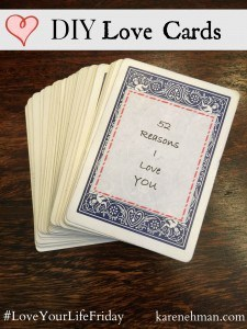 DIY Love Cards over at #LoveYourLifeFriday at karenehman.com