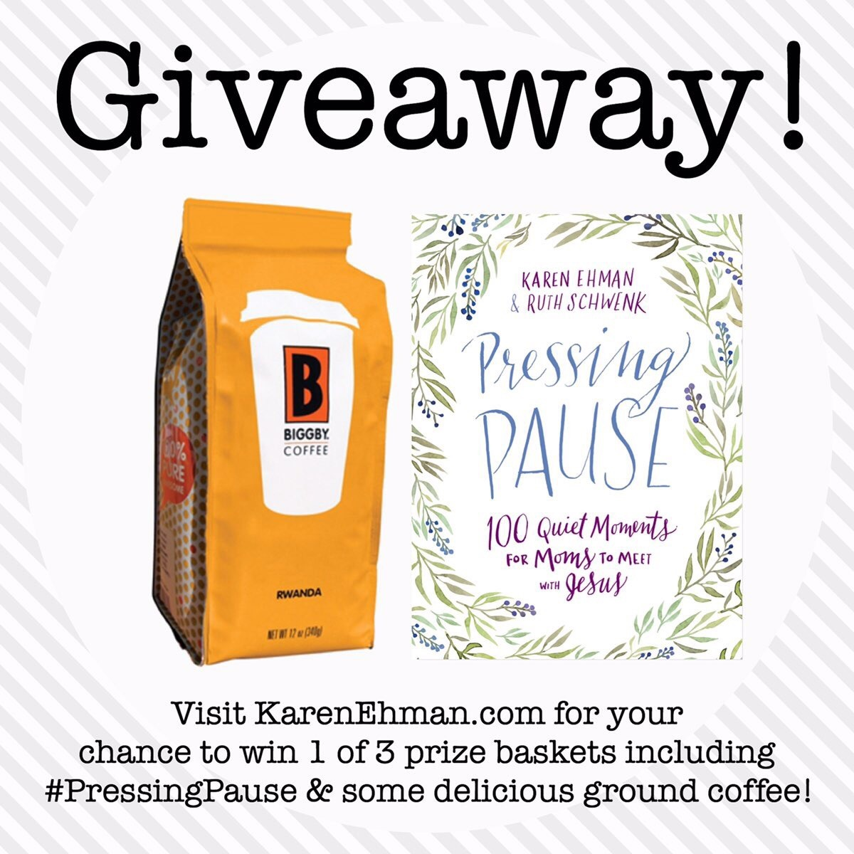 GIVEAWAY!!! #PressingPause & a bag of Karen's favorite coffee at karenehman.com