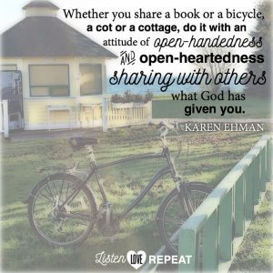 Are you willing to share your stuff? After all, it all belongs to God, not us. Karen Ehman in her newest book Listen, Love, Repeat: Other-Centered Living in a Self-Centered World.
