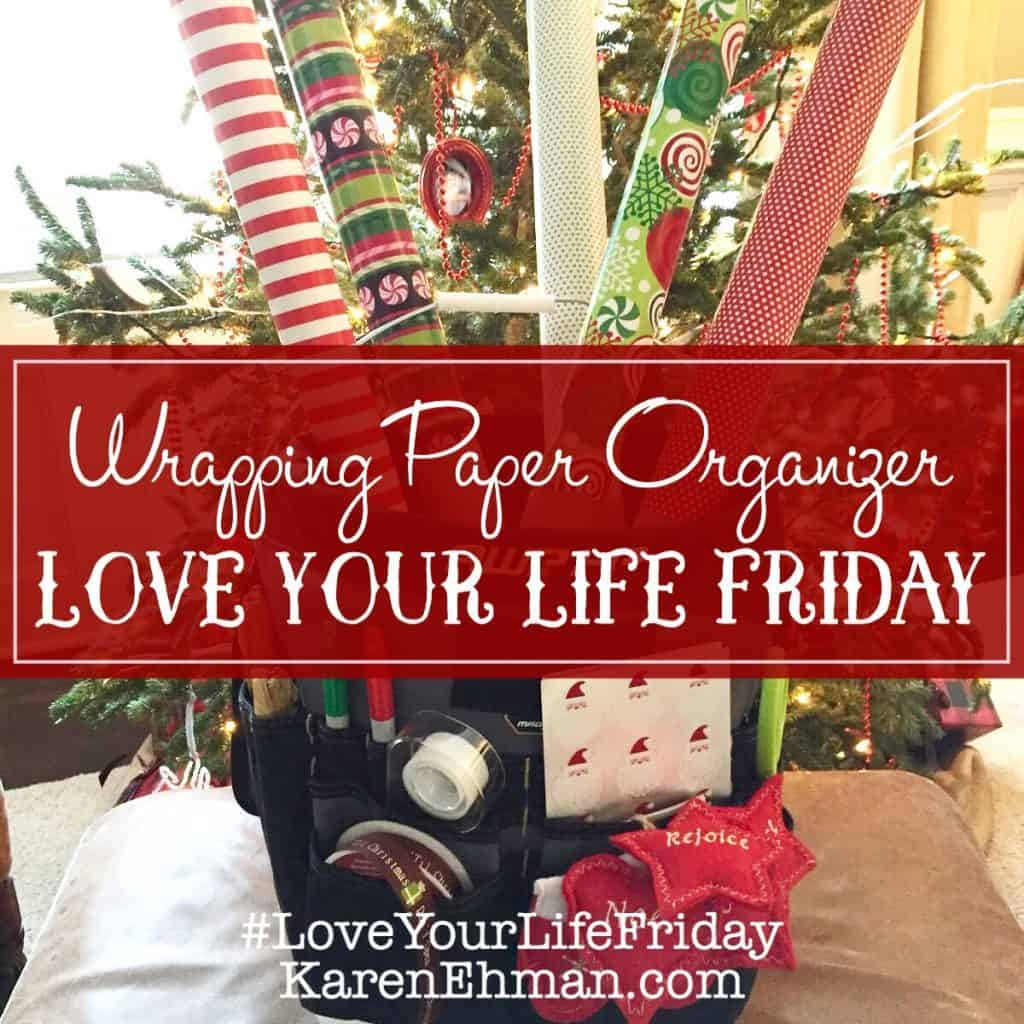 DIY Wrapping Paper Organizer by Chessa Moore for Love Your Life Friday at karenehman.com. Click here for tutorial.