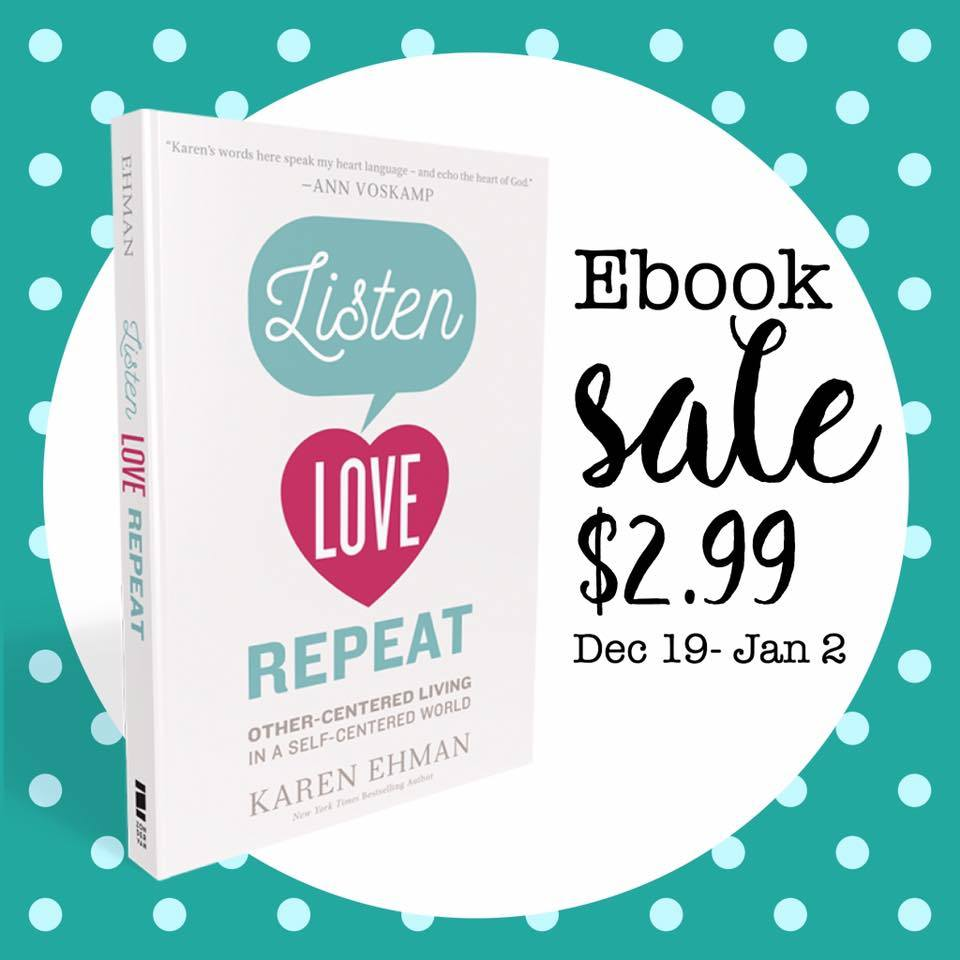 Listen Love Repeat by Karen Ehman eBook sale $2.99 everywhere eBooks are sold.