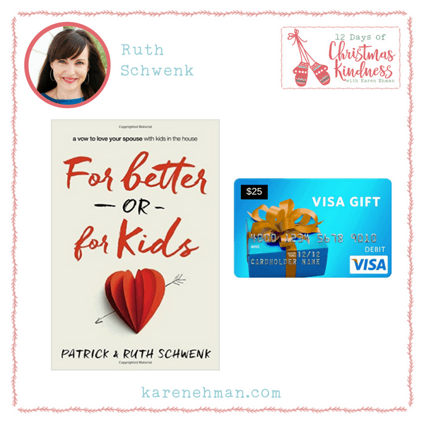 Join Ruth Schwenk of The Better Mom for a giveaway for 12 Days of Christmas Kindness at karenehman.com.