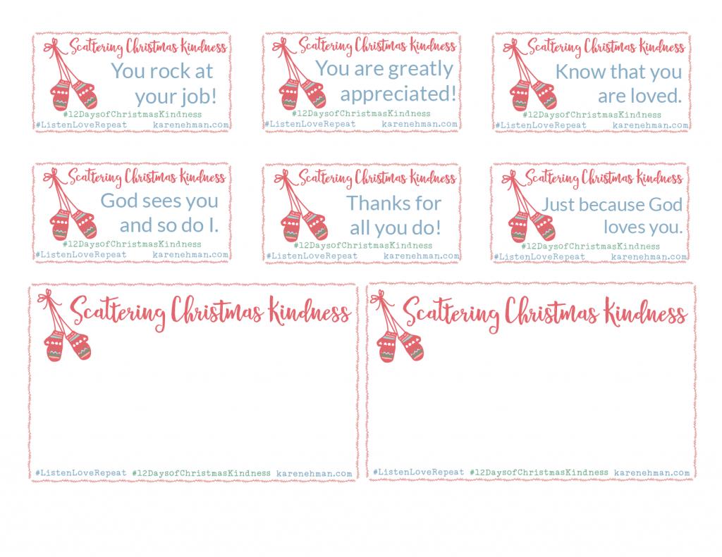 Scatter Christmas Kindness with Karen Ehman - FREE printable cards at karenehman.com