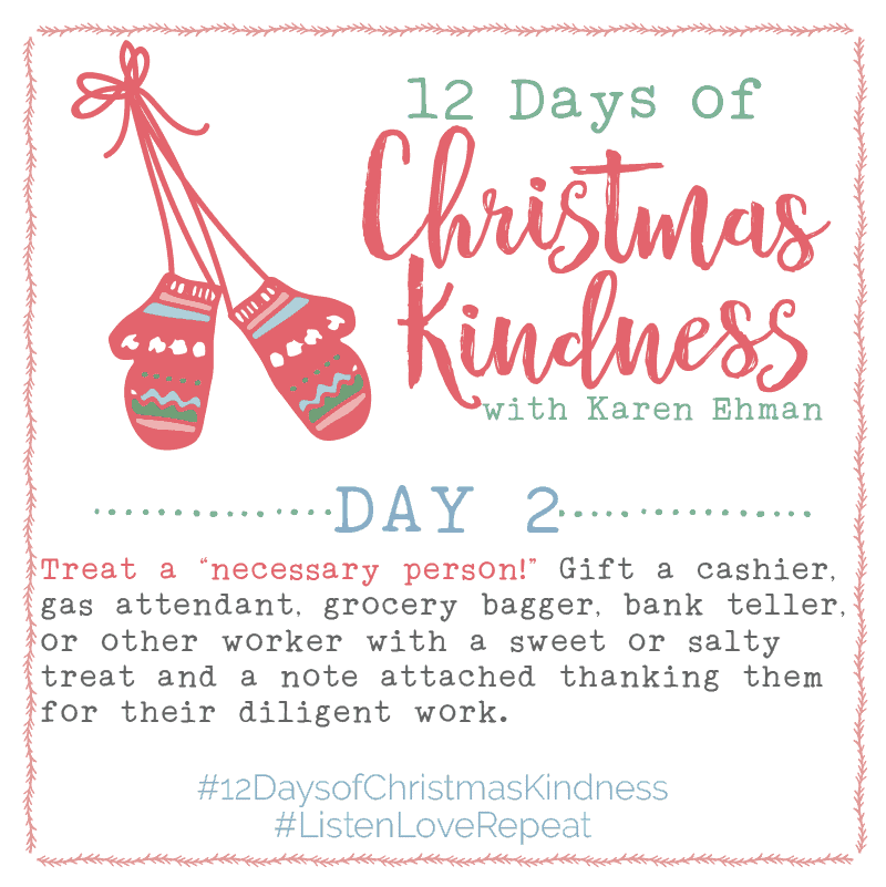 Join the 12 Days of Christmas Kindness at karenehman.com.
