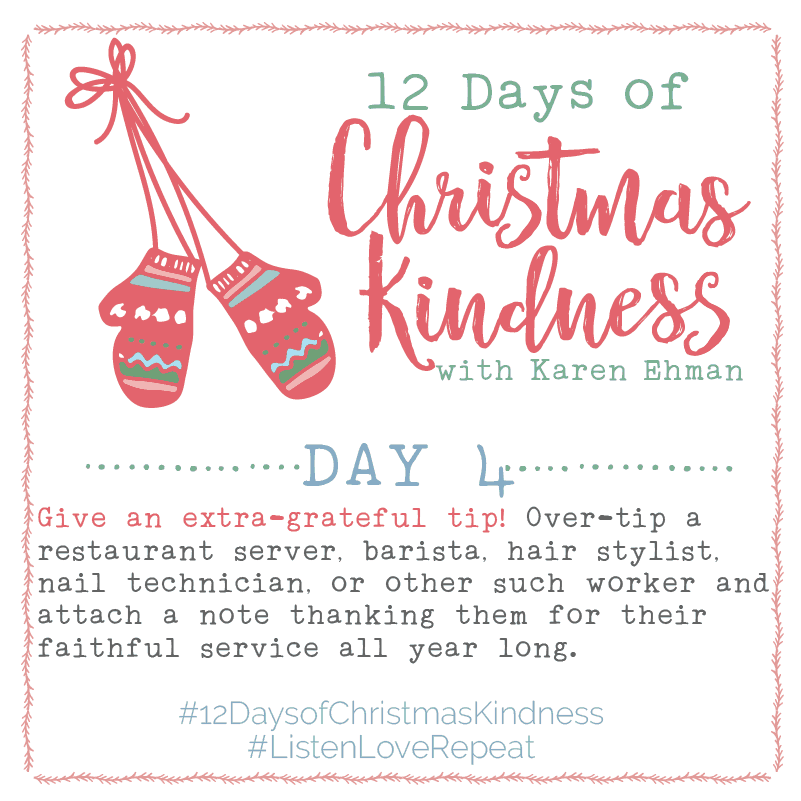 Join @Karen_Ehman to #ListenLoveRepeat for #12DaysOfChristmasKindness + Giveaways!
