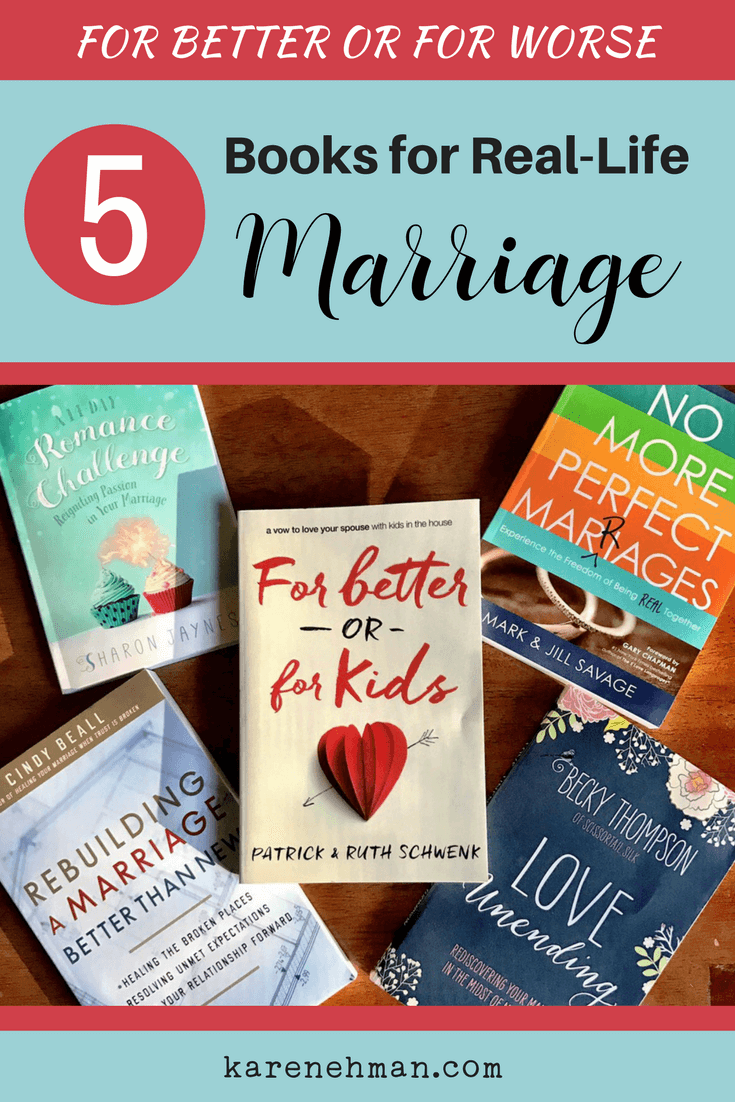 For Better or For Worse: 5 Real-Life Marriage Books (& a Giveaway)