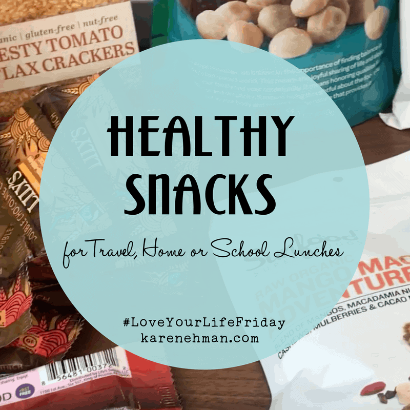 Healthy Snacks (and chocolate!) for Travel, Home or School Lunches by Summer Saldana for #LoveYourLifeFriday at karenehman.com.