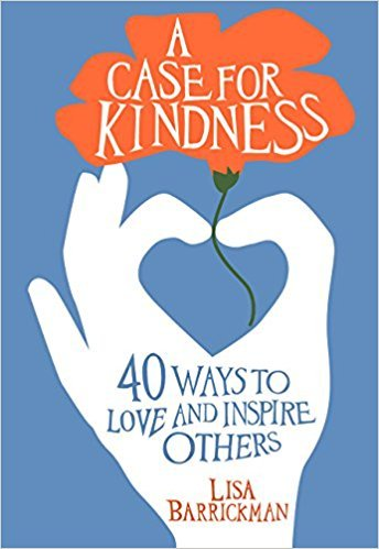 """A Case For Kindness: 40 Ways to Love and Inspire Others byLisa Barrickman. 7 Favorite """"Fireside Reads"""" by Karen Ehman."""