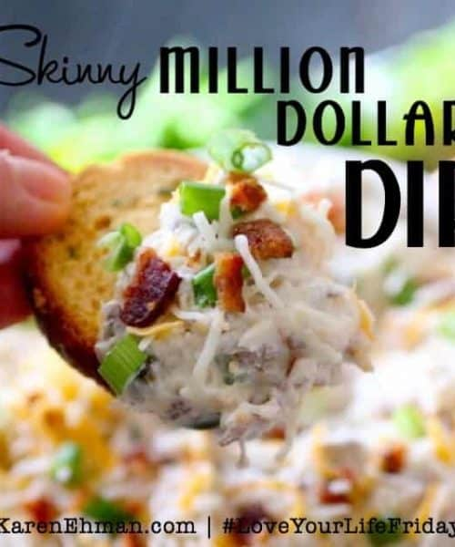 Skinny Million Dollar Dip by Dashing Dish for #LoveYourLifeFriday at karenehman.com.