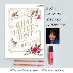 What Matters Most, a LifeWay Women's Bible Study on Philippians by Karen Ehman. #whatmattersmoststudy