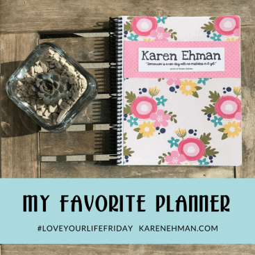 My Favorite Planner for #LoveYourLifeFriday