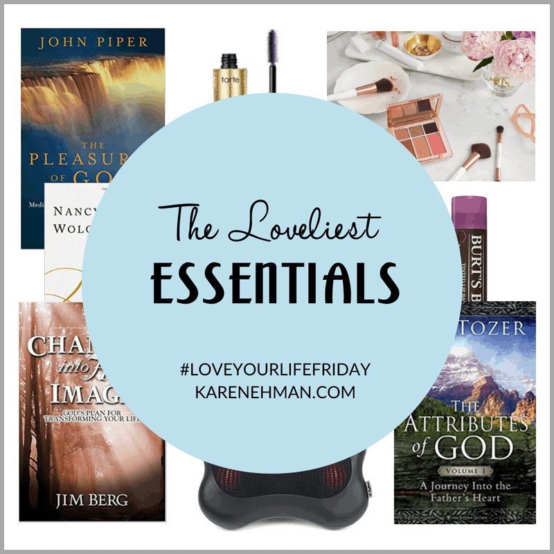 Loveliest Essentials for growing your faith and everyday life by Summer Saldana. #LoveYourLifeFriday at karenehman.com.