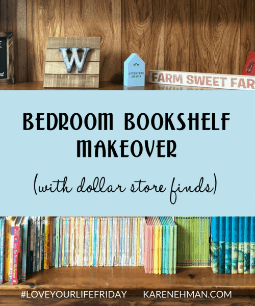 Bedroom Bookshelf Makeover with Dollar Store Finds by Amanda Wells @thefarmwyfe for #LoveYourLifeFriday at karenehman.com.