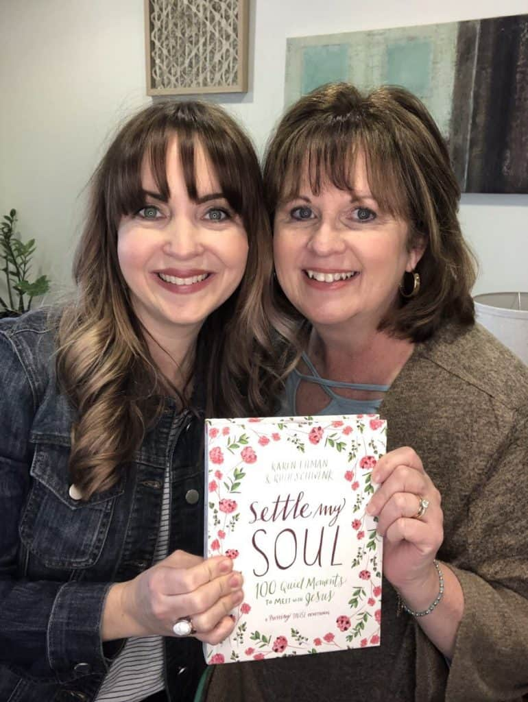 100 Days to Settle My Soul with Karen Ehman and Ruth Schwenk.