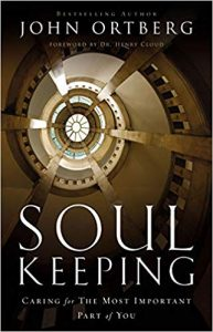 Soul Keeping by John Ortberg